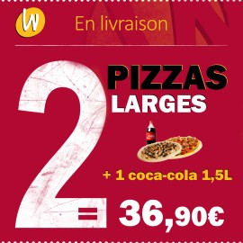 2 PIZZA LARGES ET 1 COCA 1,5L